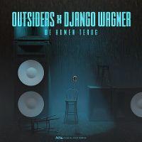 Cover Outsiders & Django Wagner - We komen terug