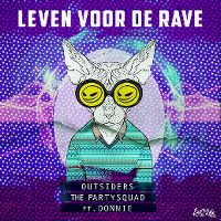 Cover Outsiders & The Partysquad feat. Donnie - Leven voor de rave