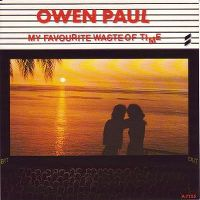Cover Owen Paul - My Favourite Waste Of Time