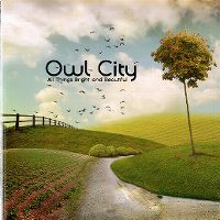 Cover Owl City - All Things Bright And Beautiful