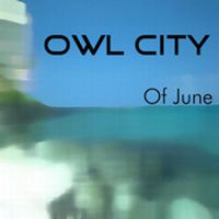 Cover Owl City - Of June