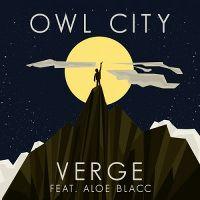 Cover Owl City feat. Aloe Blacc - Verge