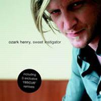 Cover Ozark Henry - Sweet Instigator