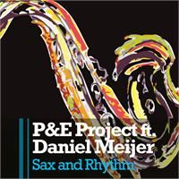 Cover P&E Project feat. Daniel Meijer - Sax And Rhythm