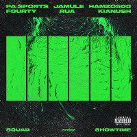 Cover PA Sports, Jamule & Kianush feat. Hamzo 500 & FOURTY & Rua - Squad X Showtime