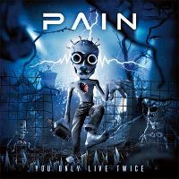 Cover Pain - You Only Live Twice