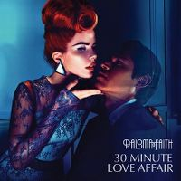 Cover Paloma Faith - 30 Minute Love Affair