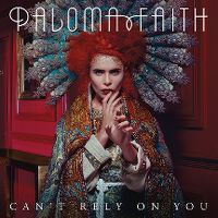 Cover Paloma Faith - Can't Rely On You