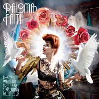 Cover Paloma Faith - Do You Want The Truth Or Something Beautiful?
