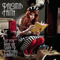 Cover Paloma Faith - Do You Want The Truth Or Something Beautiful