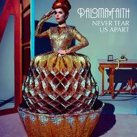 Cover Paloma Faith - Never Tear Us Apart