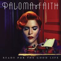 Cover Paloma Faith - Ready For The Good Life