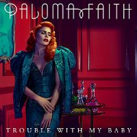 Cover Paloma Faith - Trouble With My Baby