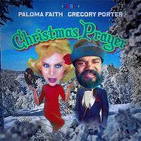 Cover Paloma Faith & Gregory Porter - Christmas Prayer