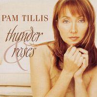Cover Pam Tillis - Thunder & Roses
