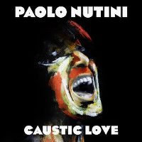 Cover Paolo Nutini - Caustic Love