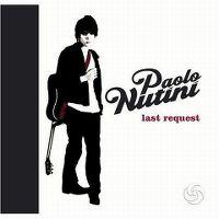 Cover Paolo Nutini - Last Request