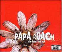 Cover Papa Roach - She Loves Me Not