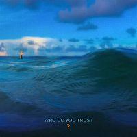 Cover Papa Roach - Who Do You Trust?