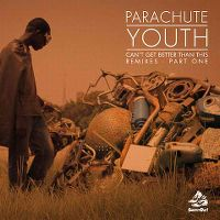 Cover Parachute Youth - Can't Get Better Than This