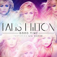 Cover Paris Hilton feat. Lil Wayne - Good Time