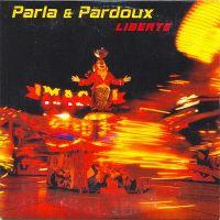 Cover Parla & Pardoux - Liberté