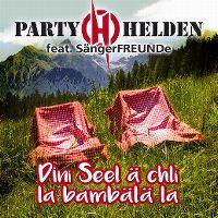 Cover Partyhelden feat. Sängerfreunde - Dini Seel ä chli la bambälä la