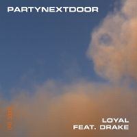 Cover Partynextdoor feat. Drake - Loyal