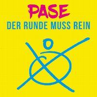 Cover Pase - Der Runde muss rein