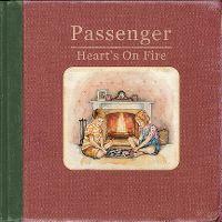 Cover Passenger - Heart's On Fire