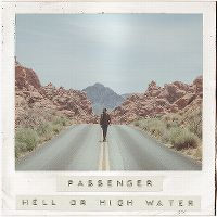 Cover Passenger - Hell Or High Water