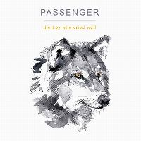 Cover Passenger - The Boy Who Cried Wolf