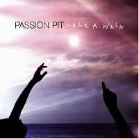 Cover Passion Pit - Take A Walk