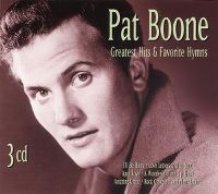 Cover Pat Boone - Greatest Hits & Favorite Hymns