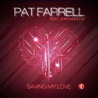 Cover Pat Farrell feat. John Anselm - Saving My Love