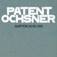 Cover Patent Ochsner - Gurten 2015 Live