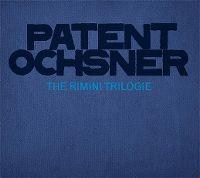 Cover Patent Ochsner - The Rimini Trilogie