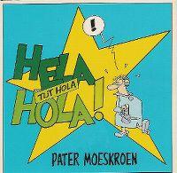 Cover Pater Moeskroen - Hela hola! (tut hola)