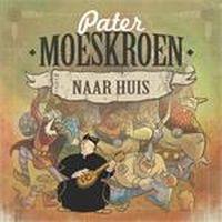 Cover Pater Moeskroen - Naar huis