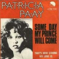 Cover Patricia Paay - Someday My Prince Will Come