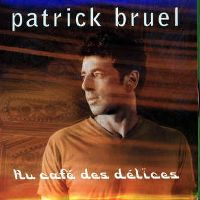 patrick_bruel-au_cafe_des_delices_s.jpg