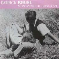 Cover Patrick Bruel - Mon amant de Saint-Jean