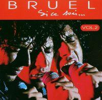 Cover Patrick Bruel - Si ce soir... Vol. 2