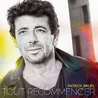 Cover Patrick Bruel - Tout recommencer