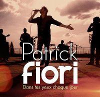 Cover Patrick Fiori - Dans tes yeux chaque jour