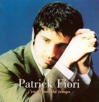 Cover Patrick Fiori - J'en ai mis du temps
