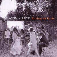 Cover Patrick Fiori - Les choses de la vie