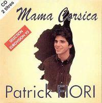 Cover Patrick Fiori - Mama Corsica