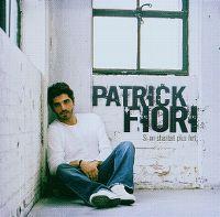 Cover Patrick Fiori - Si on chantait plus fort...