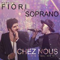 Cover Patrick Fiori avec Soprano - Chez nous (Plan d'Aou, Air Bel)